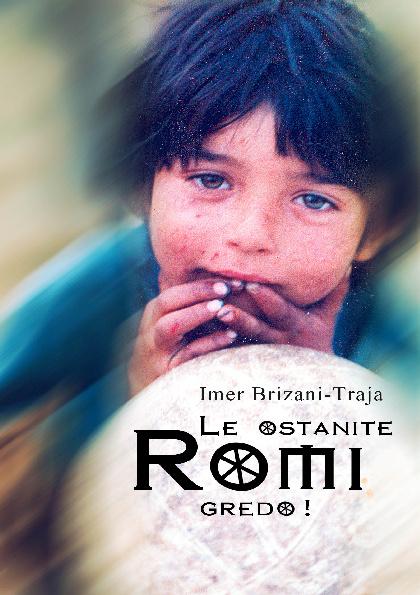 Le ostanite Romi gredo - Imer Traja Brizani