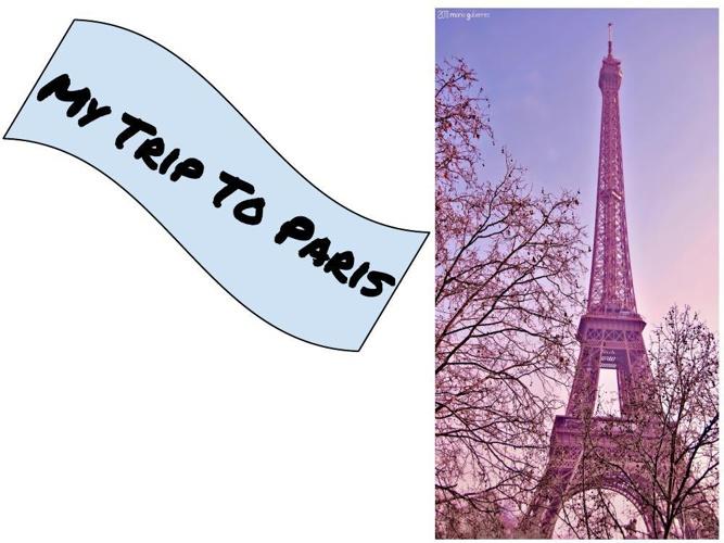 My Trip to Paris