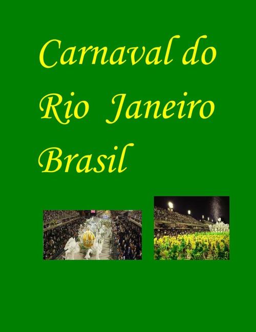 Carnaval do Rio de Janeiro Brasil
