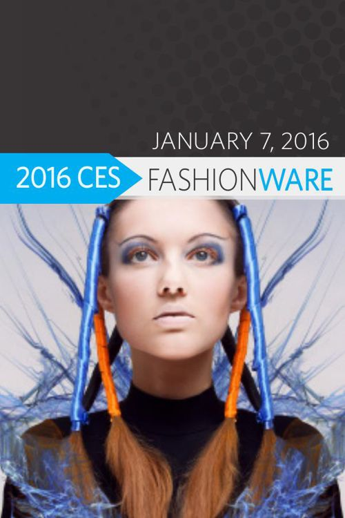 Copy of FashionWARE 2016 CES