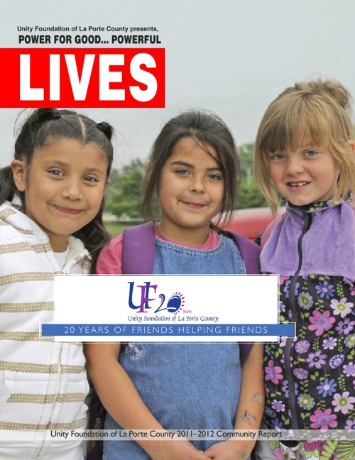 Unity Foundation of La Porte County Annual Report 2012