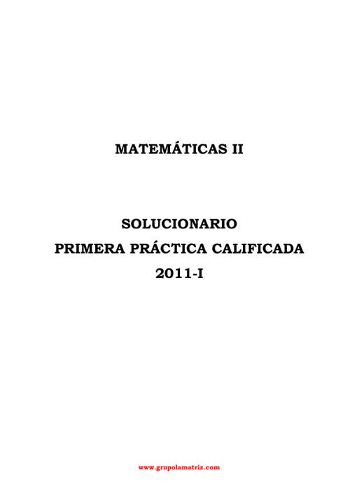 Mate II - Solucionario PC1 2011-I