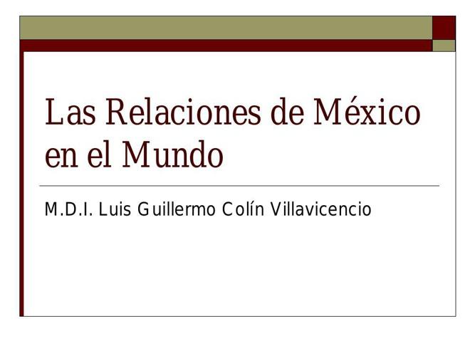 Las Relaciones de México en el Mundo