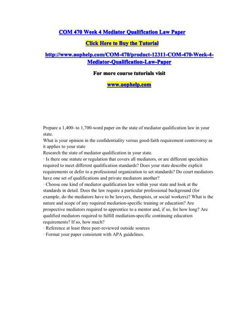 COM 470 Week 4 Mediator Qualification Law Paper