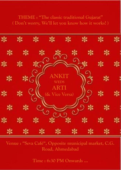 Ankit Weds Arti ( & Vice Versa! )