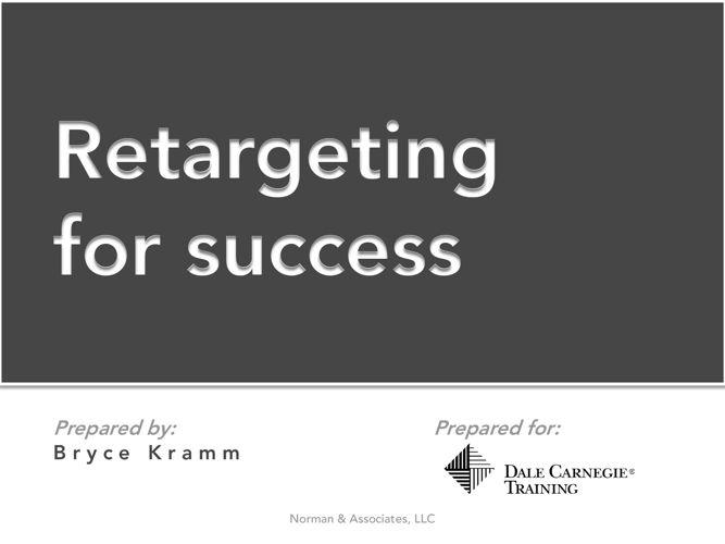 Norman & Associates - Retargeting Breifing