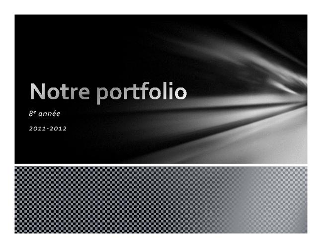 Notre portfolio: 8e année 2011-2012