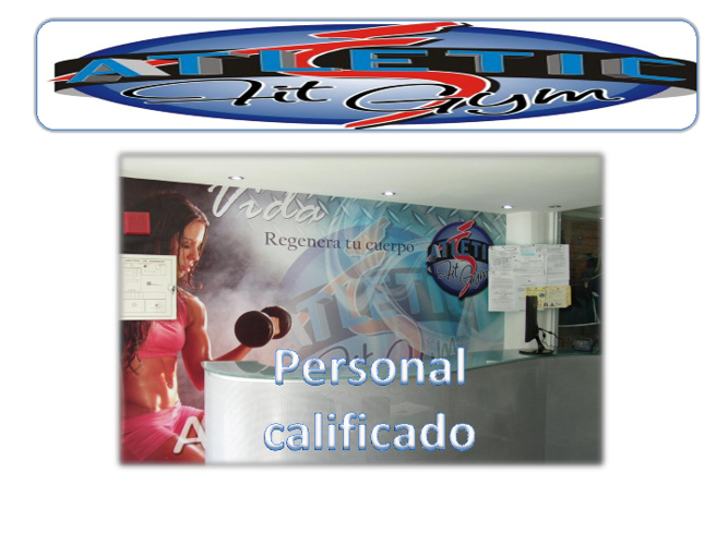 personal del Gimnasio Atletic Fit gym