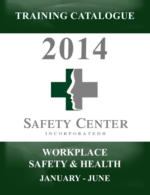 2014 Workplace Safety & Health Training Catalogue