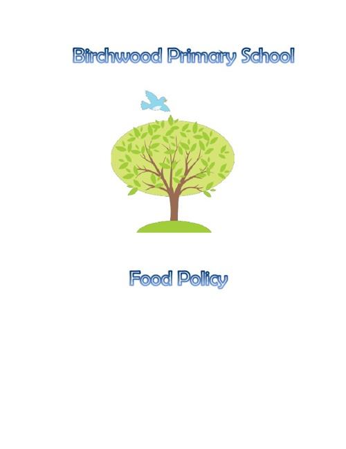 Birchwood Food Policy