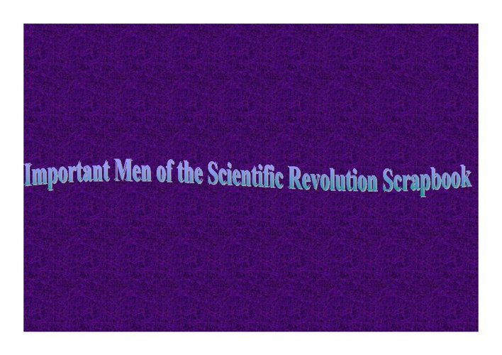 The Scientific Revolution Scrapbook