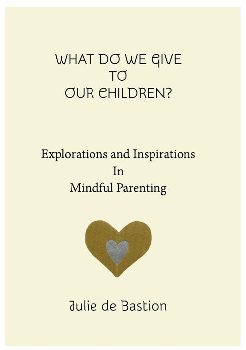 Explorations and Inspirations in Mindful Parenting