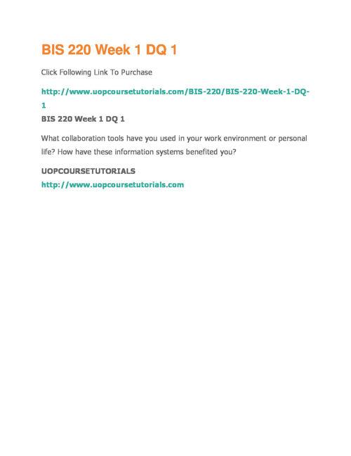 BIS 220 UOP Course Tutorials,BIS 220 Entire Course Materials,BIS
