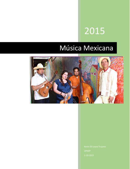 HISTORIA DE LA MUSICA MEXICANA KEVINL