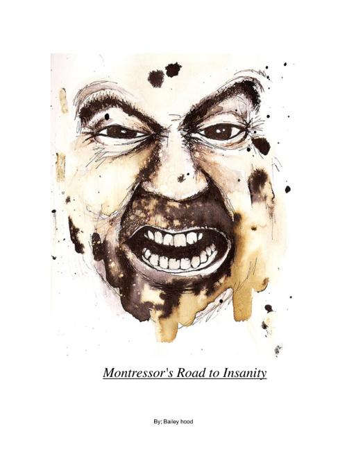 Montressor's Road To Insanity