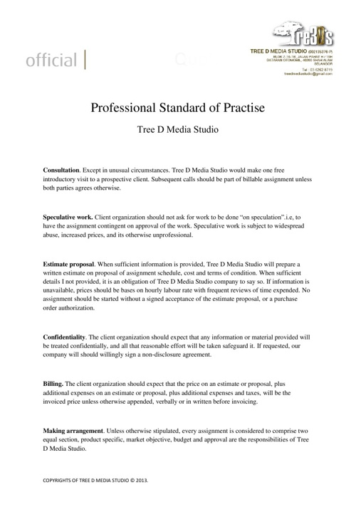 Profesional Standard of Practice / Video Style  Proposal