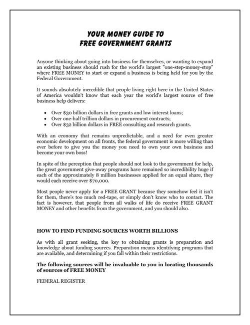 Your Money Guide To Free GovernmentGrants