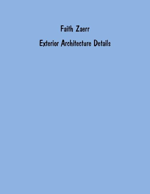 Zaerr Exterior Architecture Details
