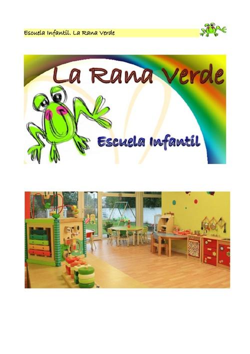 Escuela Infantil. La Rana Verde