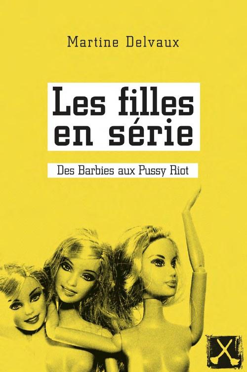 LES FILLES EN SÉRIE de Martine Delvaux