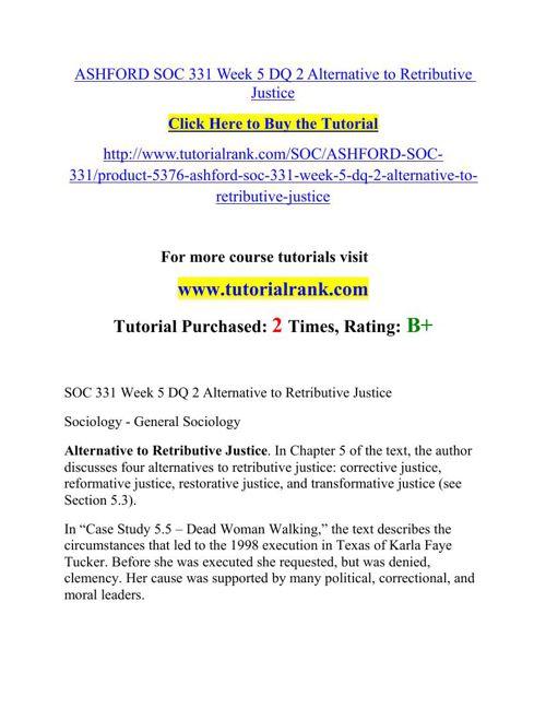 ASHFORD SOC 331 Week 5 DQ 2 Alternative to Retributive Justice
