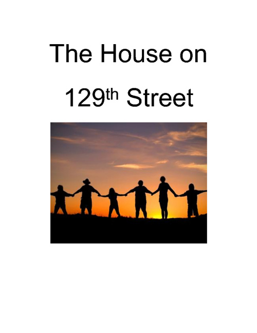 The House on 129th Street