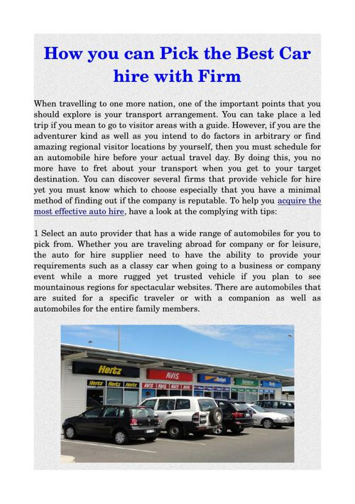 How you can Pick the Best Car hire with Firm