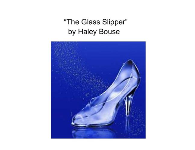 """""""The Glass Slipper"""""""