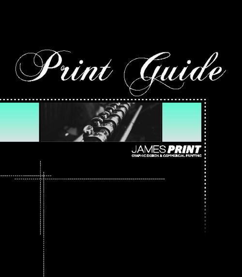 James Print 'Print Guide'
