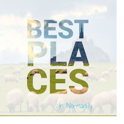 Best Places in Normandy