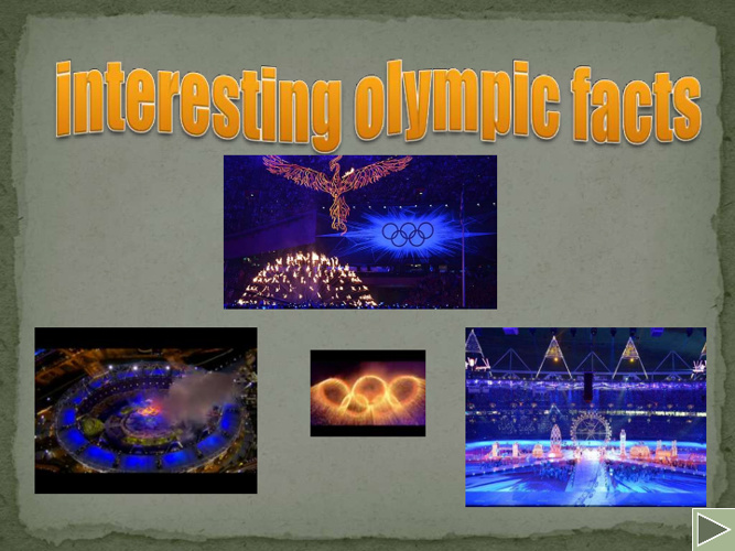 Interesting olympic facts