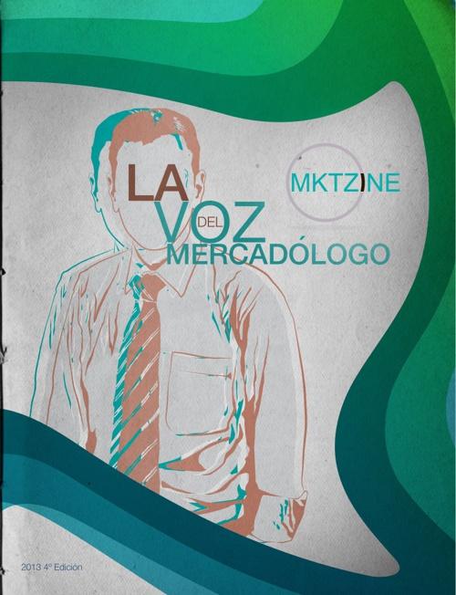 4º Edición -La Voz del Mercadólogo- | Noviembre 2013