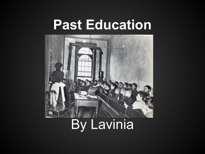 Past education By Lavinia