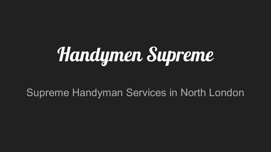 Handymen Supreme
