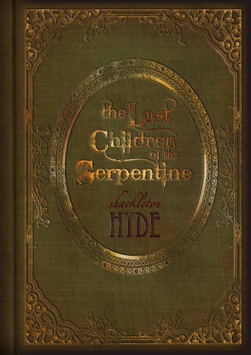 The Lost Children Of The Serpentine - Chapter One