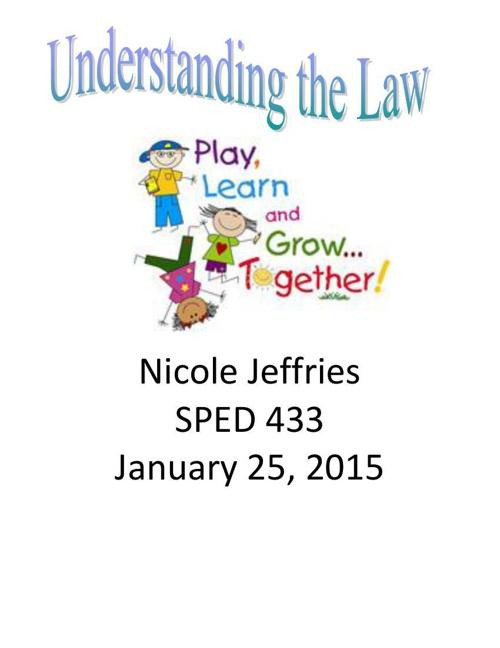Nicole- Understanding the Law
