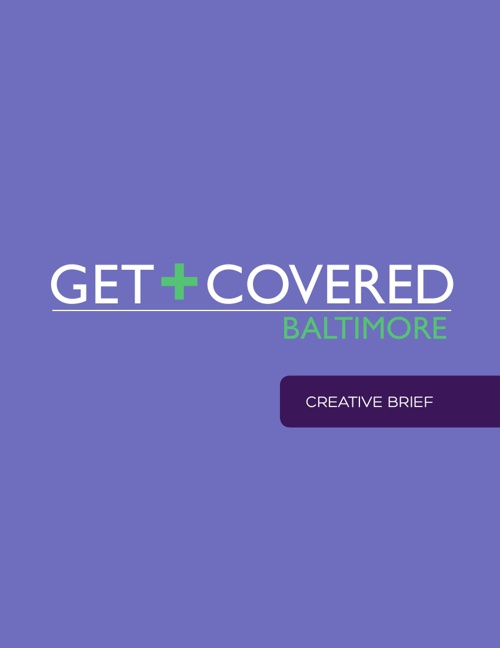 Get Covered Baltimore Creative Brief