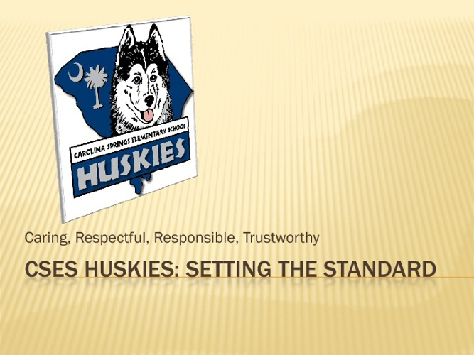 CSES Huskies: Setting the Standard