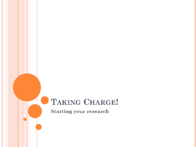 Taking Charge with your research