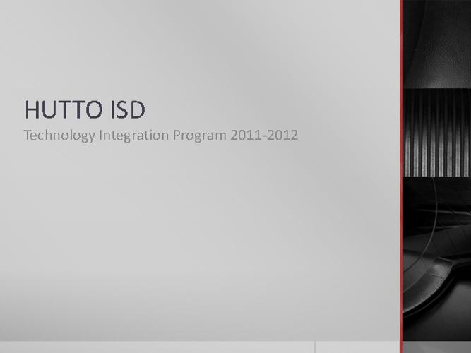 HISD Technology Integration 2011-2012