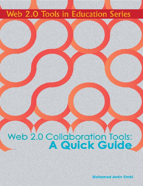 Web 2.0 Collaborative Tools: A Quick Guide