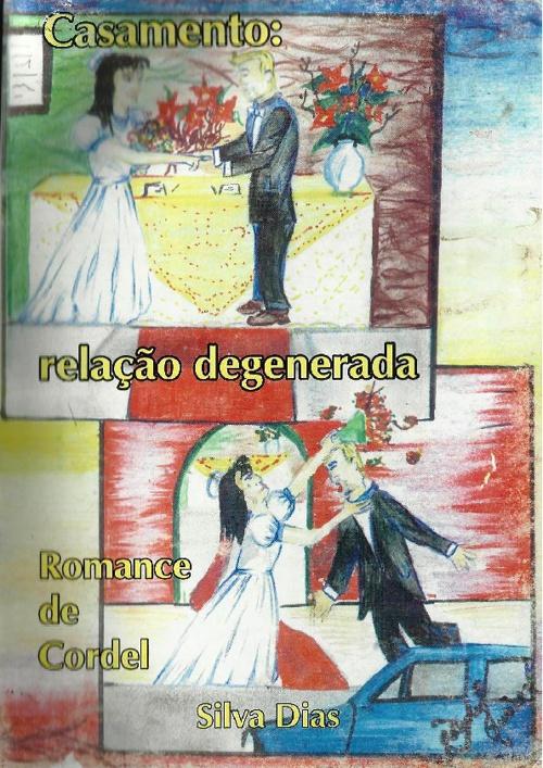 Casamento Relação Degenerada