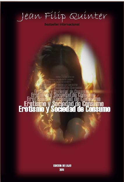 Juan felipe  Eerotismo y sociedad de consumo