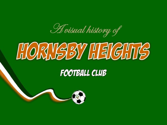 A visual history of Hornsby Heights Football Club