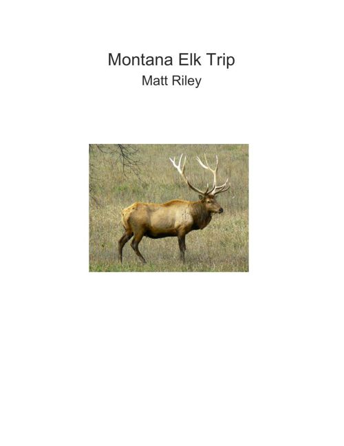 MontanaElkTrip (1)