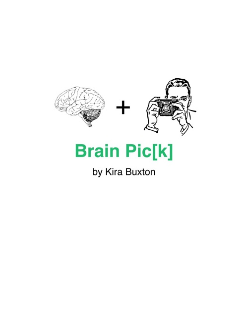 Brain Pic[k] by Kira Buxton