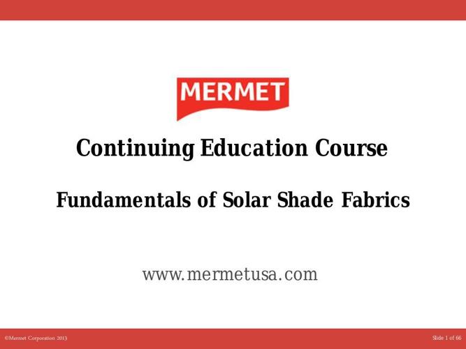 IDCEC Fundamentals of Solar Shade Fabrics CE PWR PT.