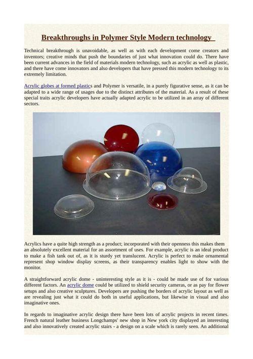 Breakthroughs in Polymer Style Modern technology