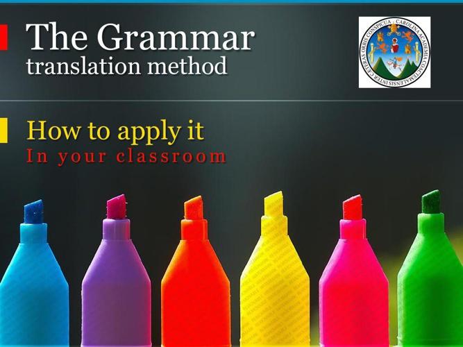 The Grammar Translation Method