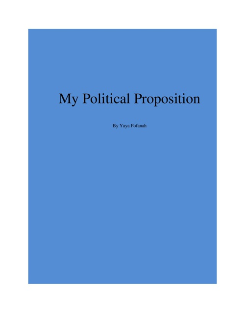 My Poliical Proposition